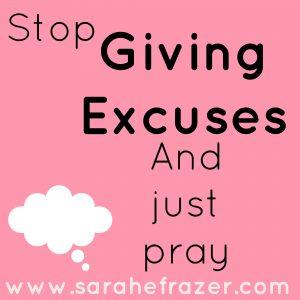 Prayer: No More Excuses