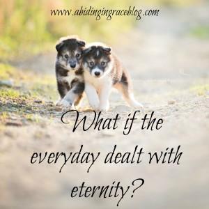 everyday eternity
