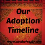 our adoption timeline