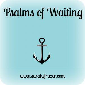 psalms of waiting