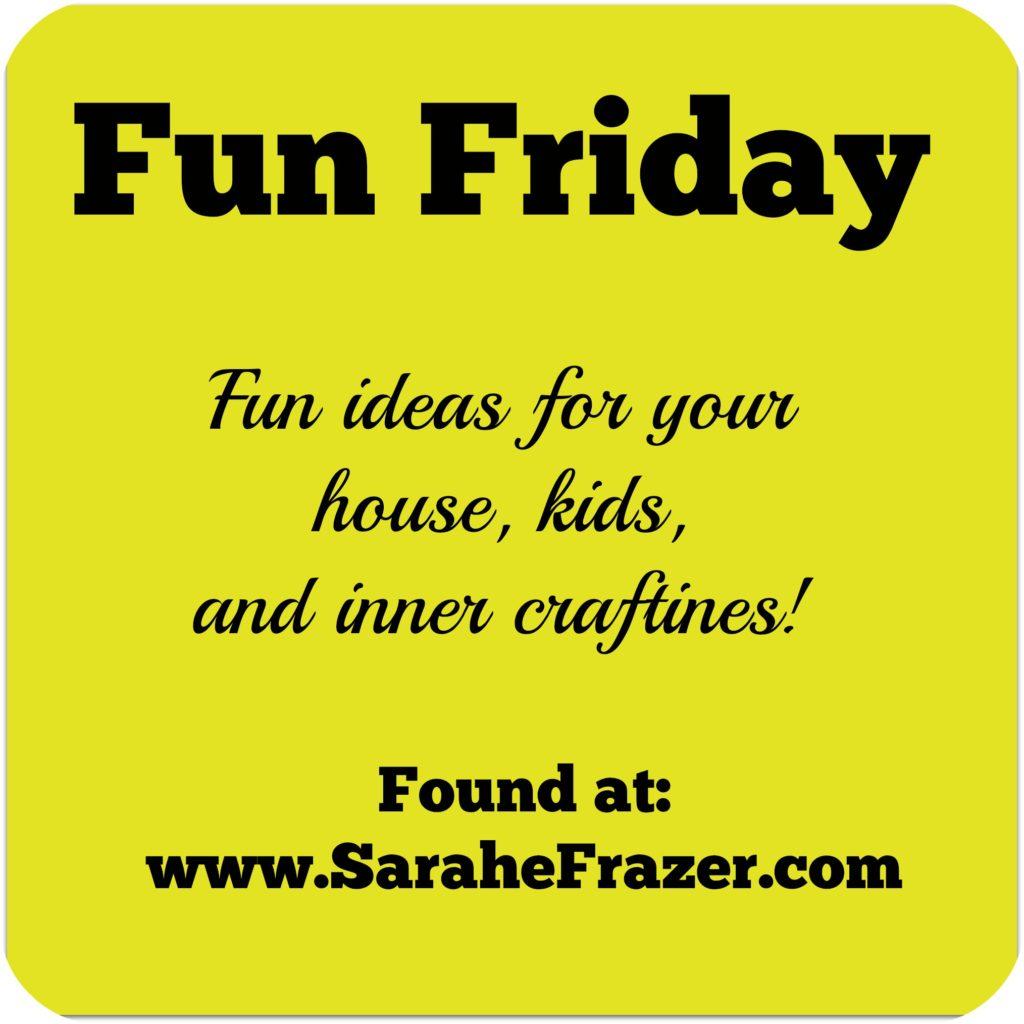 Fun Friday - Summer Activities - Sarah E. Frazer