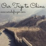 Our Trip to China