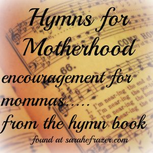 Hymns for Motherhood – The Sparrow