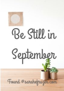 Be Still in September