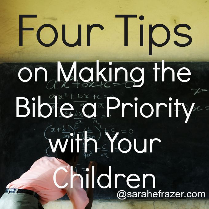 Four Tips on Making the Bible a Priority