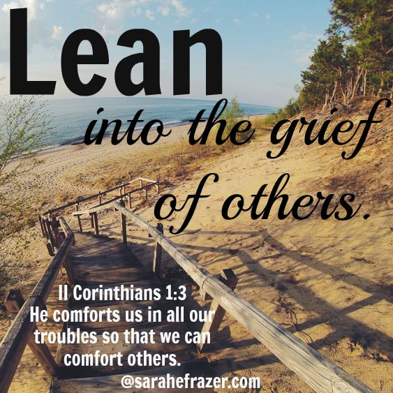 Lean into the grief
