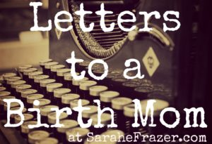 Letters to a Birth Mom – Love, Carly