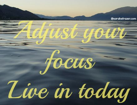 Adjust your focus