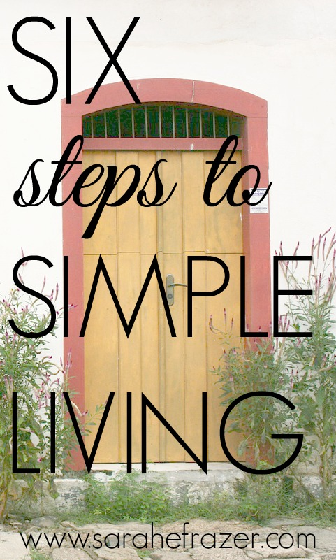 Six Steps to Simple Living