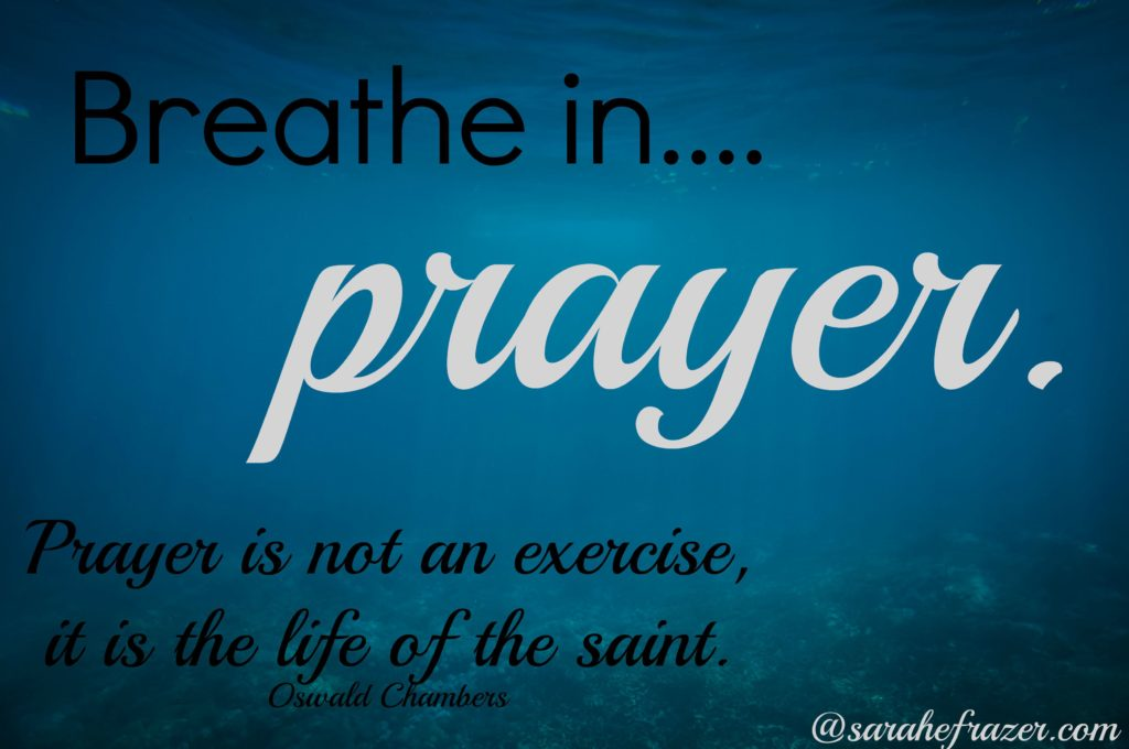 breathe in prayer