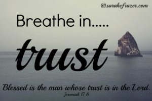 Breathe In Trust