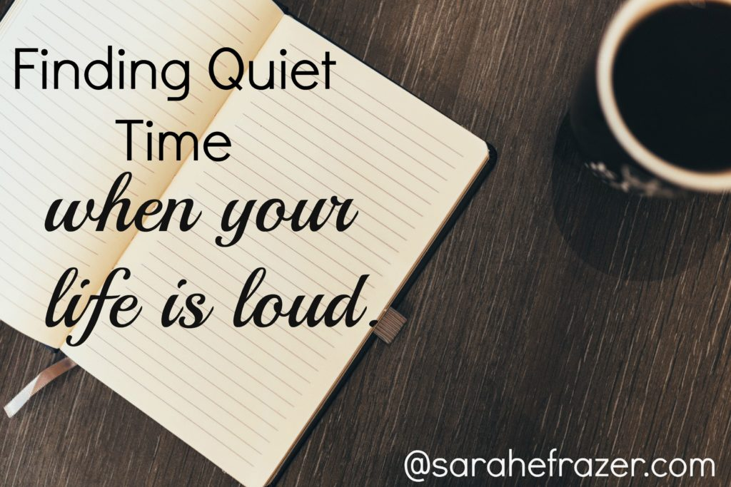 finding quiet time