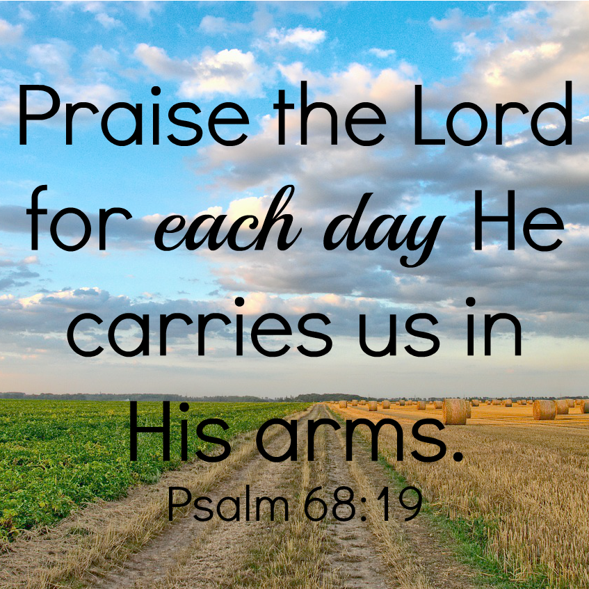 Each Day He carries us