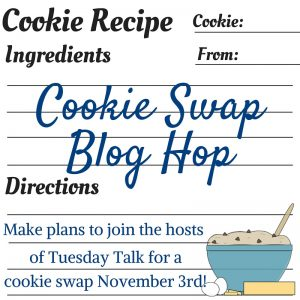 Cookie Swap and Tuesday Talk
