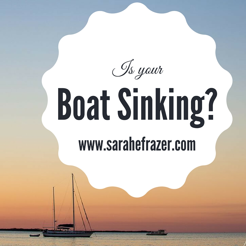 Is your boat sinking?