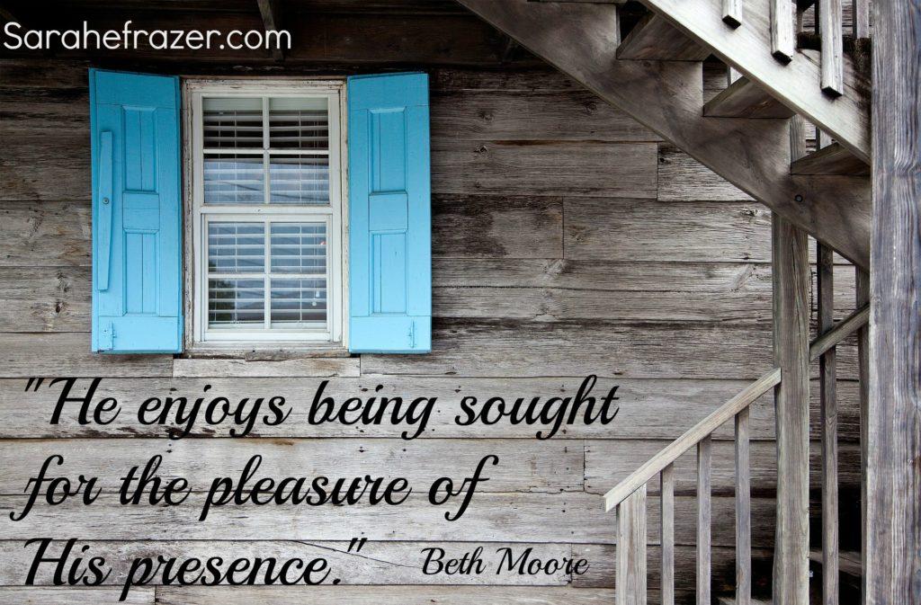 the pleasure of His presence.
