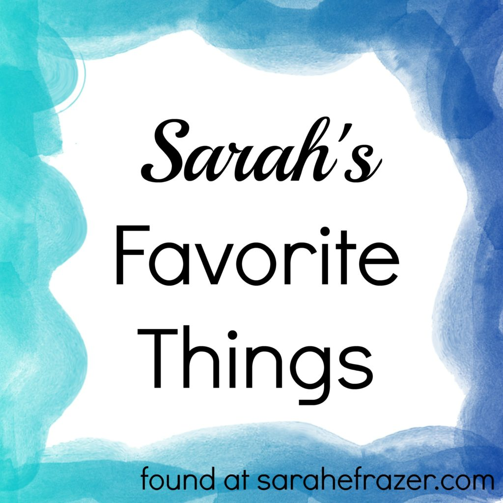 Sarah's favorite things
