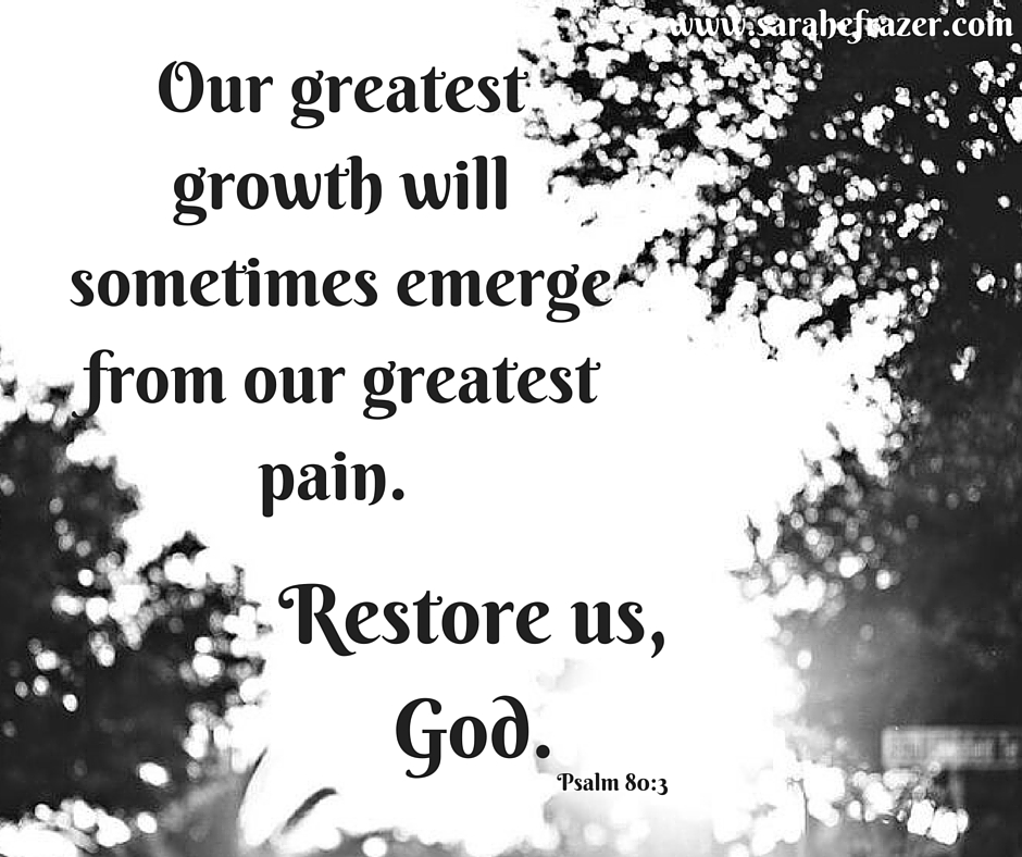 The greatest good will sometimes come from the greatest pain.