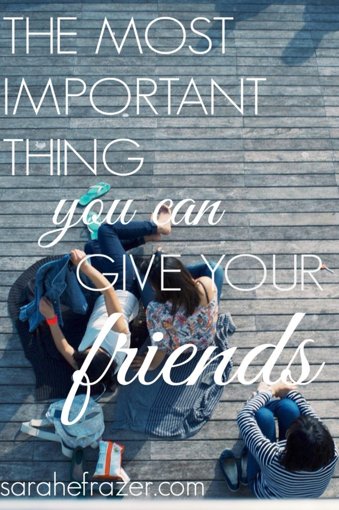 the-most-important-thing-you-can-give-your-friends-devotional-for-friendship-and-women