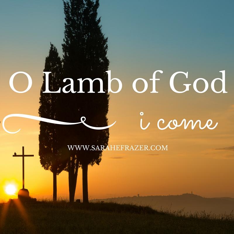 O Lamb of God