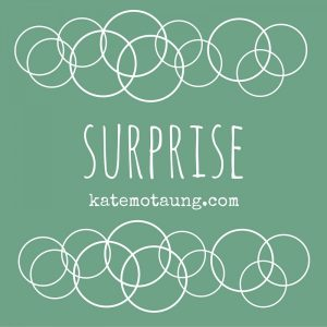 Five Minute Friday – Surprise