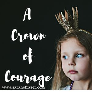 How Courage is Found in the Everyday