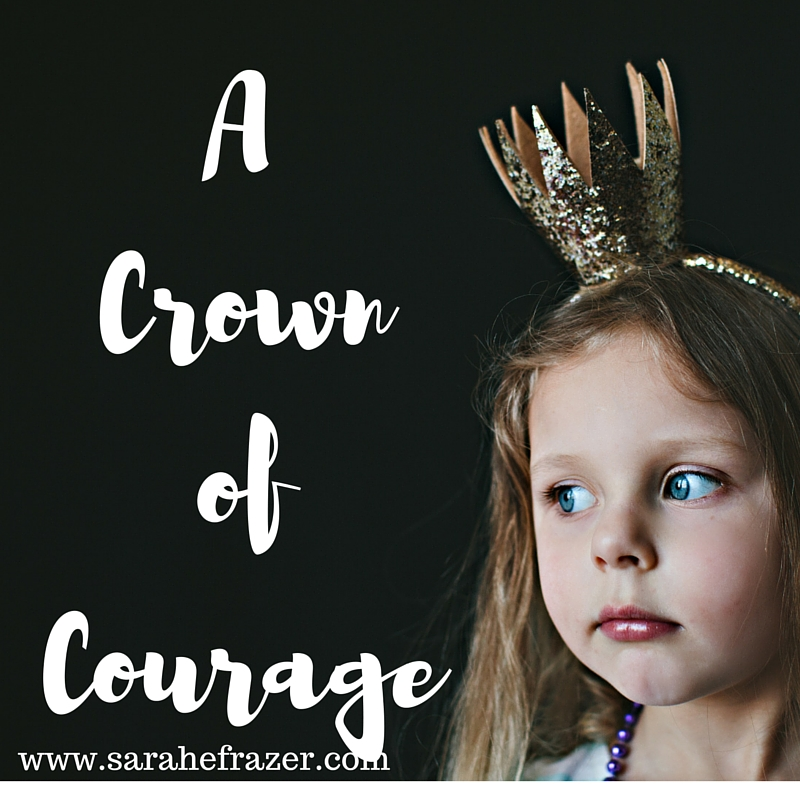 A Crown of Courage