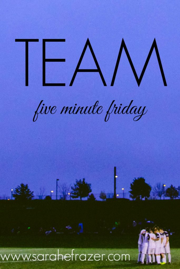 team for five minute friday
