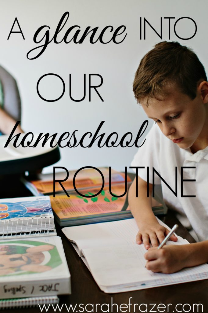 A Glance into our Homeschool Routine