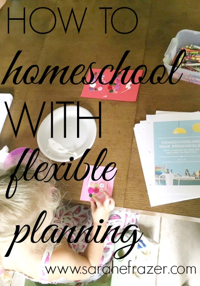 How to Homeschool with Flexible Planning