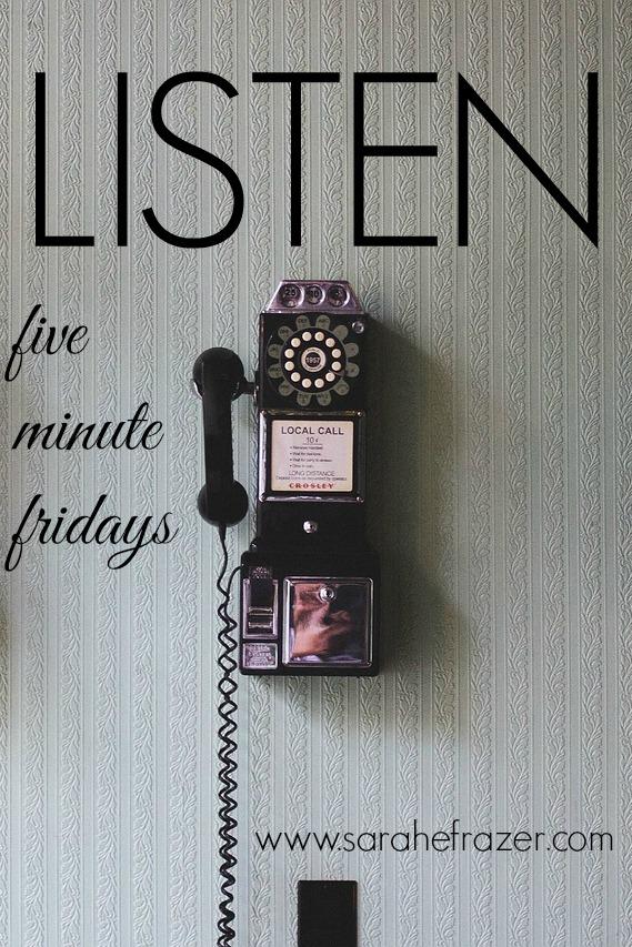 listen-five-minute-friday