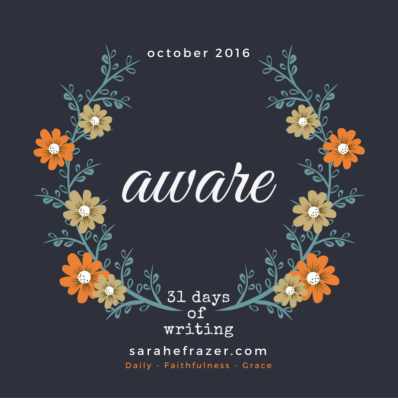 31-days-of-writing-2016-aware