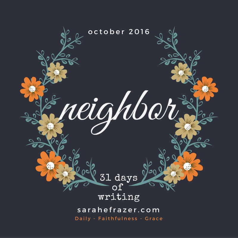 31-days-of-writing-2016-neighbor