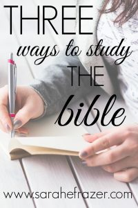 3 Ways to Study the Bible