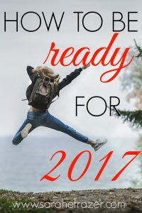How To Be Ready for 2017