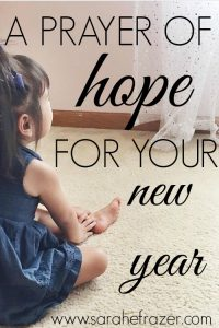 A Prayer of Hope for Your New Year