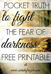Pocket Truth to Fight the Fear of Darkness