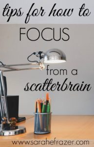 Tips for How to Focus