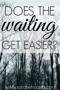 Does Waiting Get Easier?