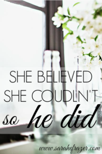 She Believed She Couldn't