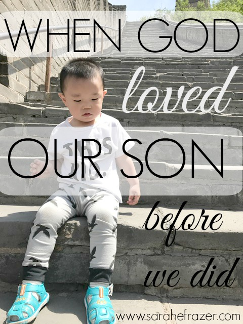 When God Loved Our Son, Before We Did