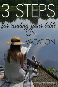 How to Read Your Bible on Vacation