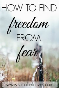How to Find Freedom from Fear