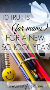 10 Truths for Moms for a New School Year