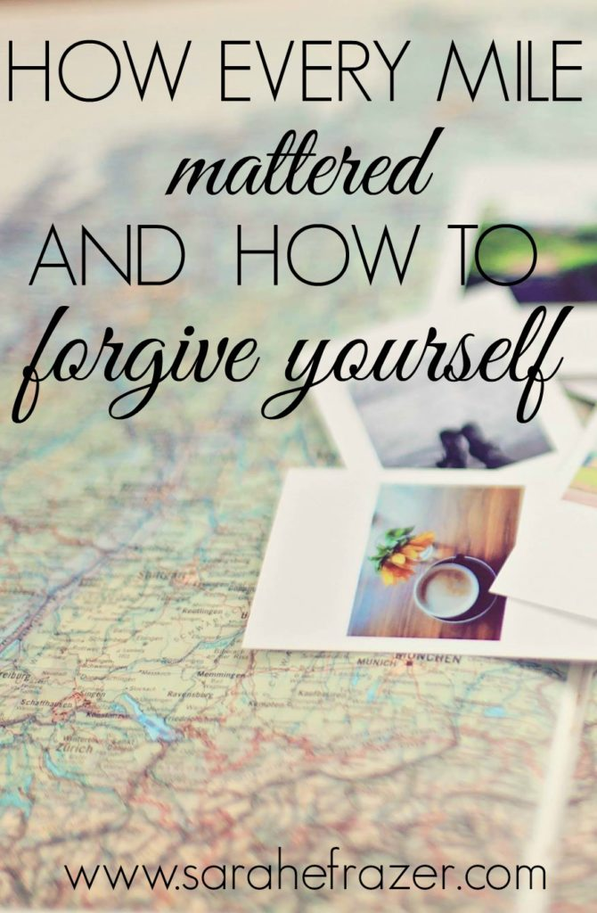 How Every mile Mattered and How to Forgive YourSelf Devotional for Woman