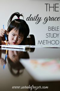 The Daily Grace Bible Study Method
