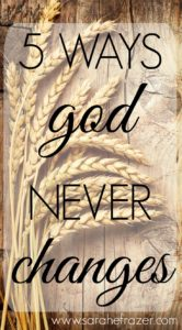Five Ways God Never Changes