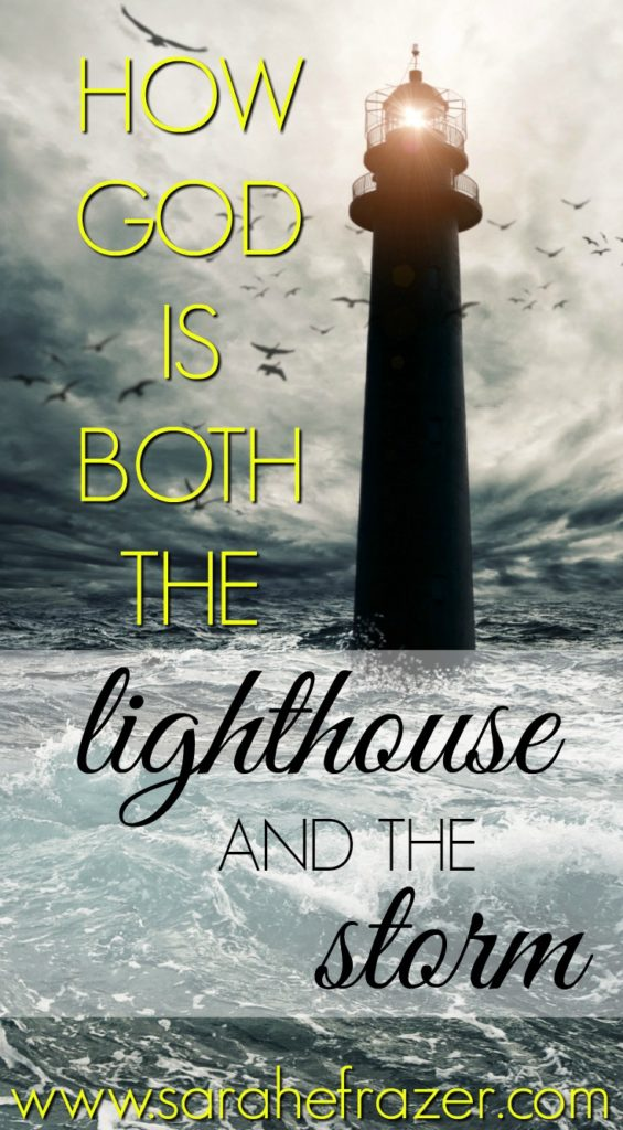 How God is Both the Lighthouse and the Storm