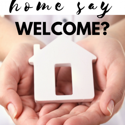 Does Your Home Say Welcome?