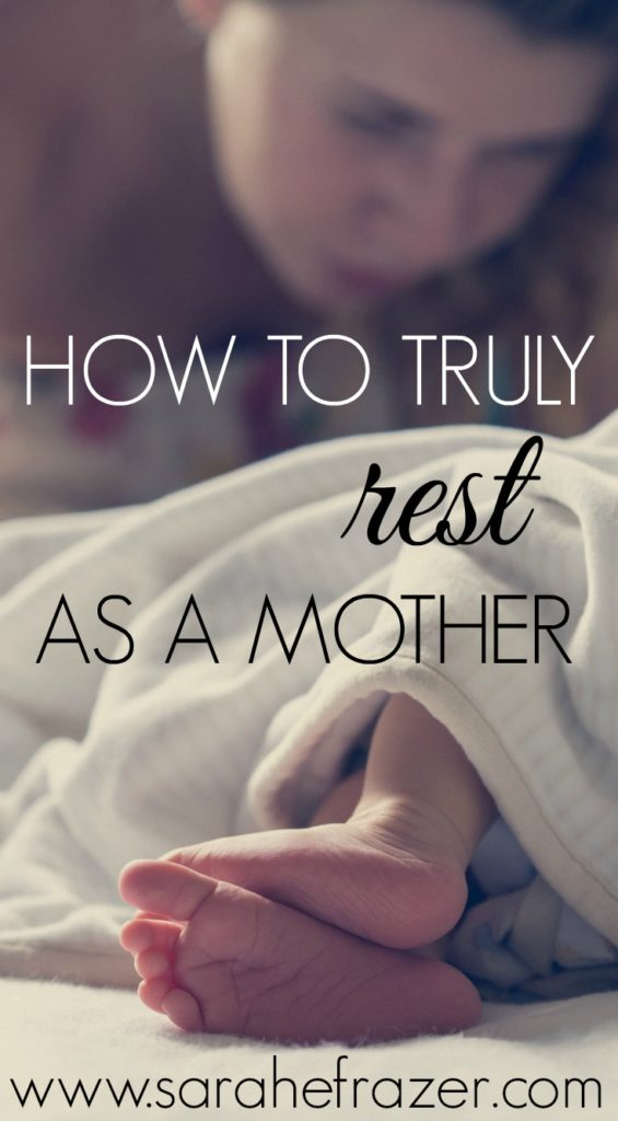 How to Truly Rest As a Mother